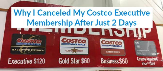 6f1ebf6d5aa1ad Why I Canceled My Costco Executive Membership After Just 2 Days ...